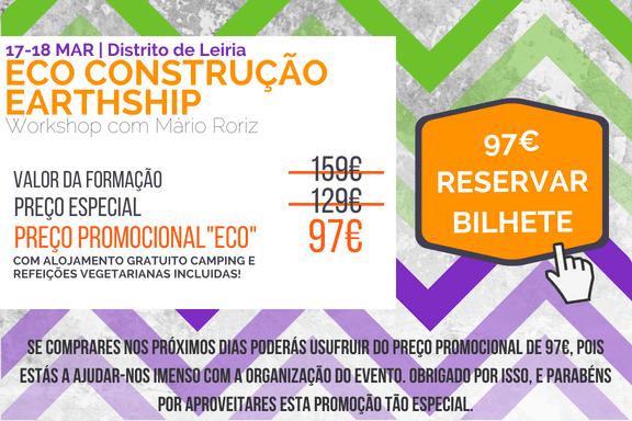 3º Workshop Eco Construção Earthship com Mário Roriz @ Chão das Pias - Distrito de Leiria